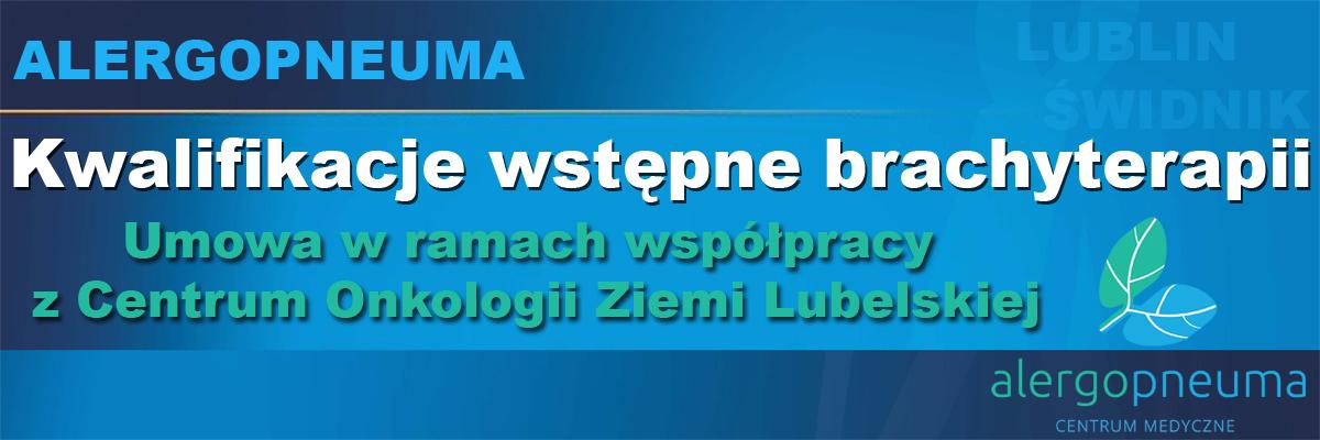 alergolog-pulmonolog-BRACHYTERAPIA-alergopneuma-lublin-swidnik-zamosc